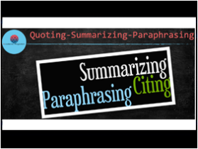 quoting, paraphrasing and summarizing